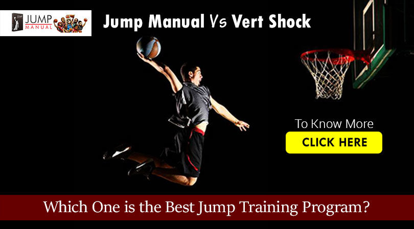 Jump Manual Program & Vert Shock Program  – Which One Best?